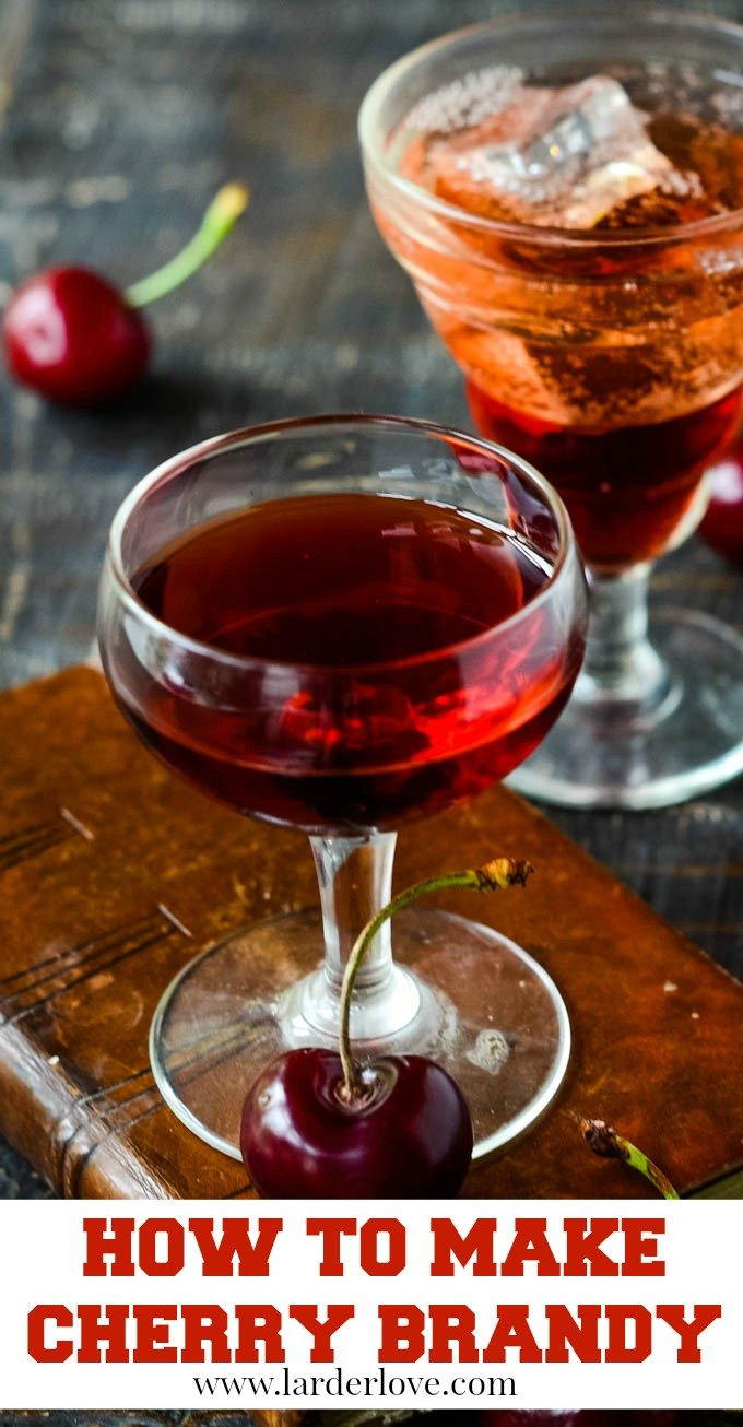 A super easy recipe for how to make cherry brandy., a retro classic from the cocktail cabinate. By larder Love