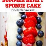 summer berry sponge cake