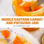 carrot and pistachio jam