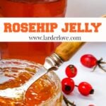 Traditional Scottish Rosehip Jelly pin image