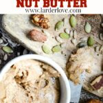 seed and nut butter