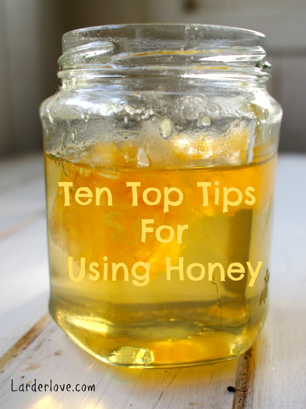 ten top tips for using honey