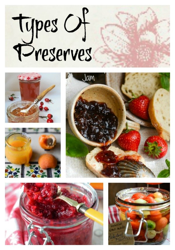 types of preserves