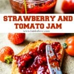 strawberry and tomato jam