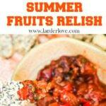 summer fruits relish