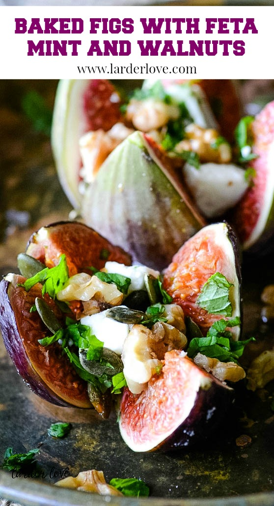 These delicious baked figs with feta mint and walnuts are just one of my simple Greek recipes for a light lunch or dessert. #figs #feta #greek desserts #larderlove