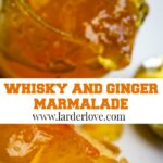 whisky and ginger marmalade pin image