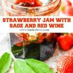 strawberry sage and red wine jam