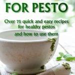 A Passion for pesto by Karon Grieve