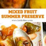 mixed summer fruit preserve