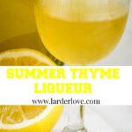 lemon thyme liqueur