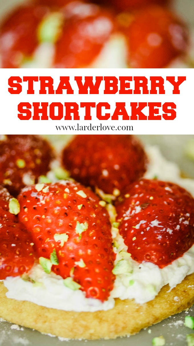 quick and easy strawberry shortcakes recipe, the perfect tea time summer treat