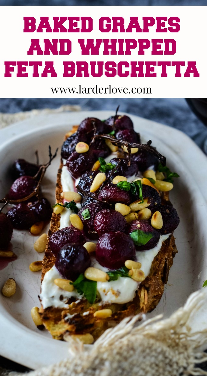 baked grapes and whipped feta bruschetta by larderlove