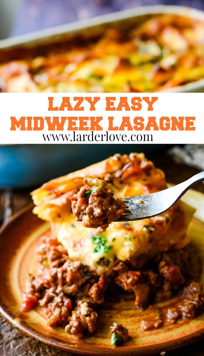 super easy lazy midweek lasagne with no layering and no fuss, the perfect comfort food any day of the week .#italianfood #lasagne #easymeals #winterwarmers #comfortfood #larderlove