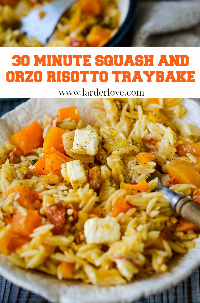 This super easy 30 minute squash and orzo risotto traybake is the perfect weeknight supper dish. Low on effort, big on taste. By larderlove
