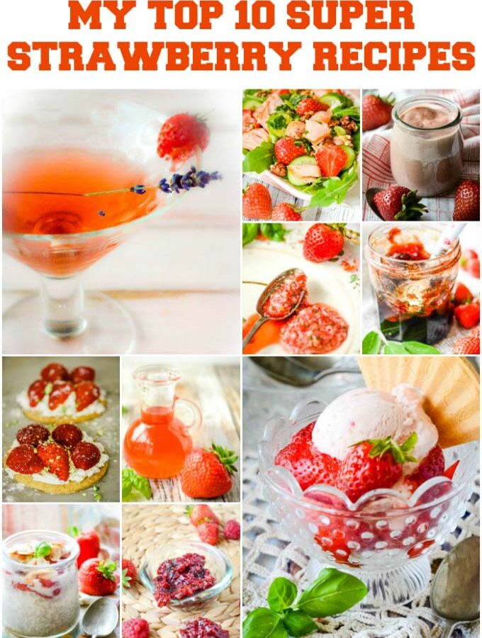 top 10 strawberry recipes