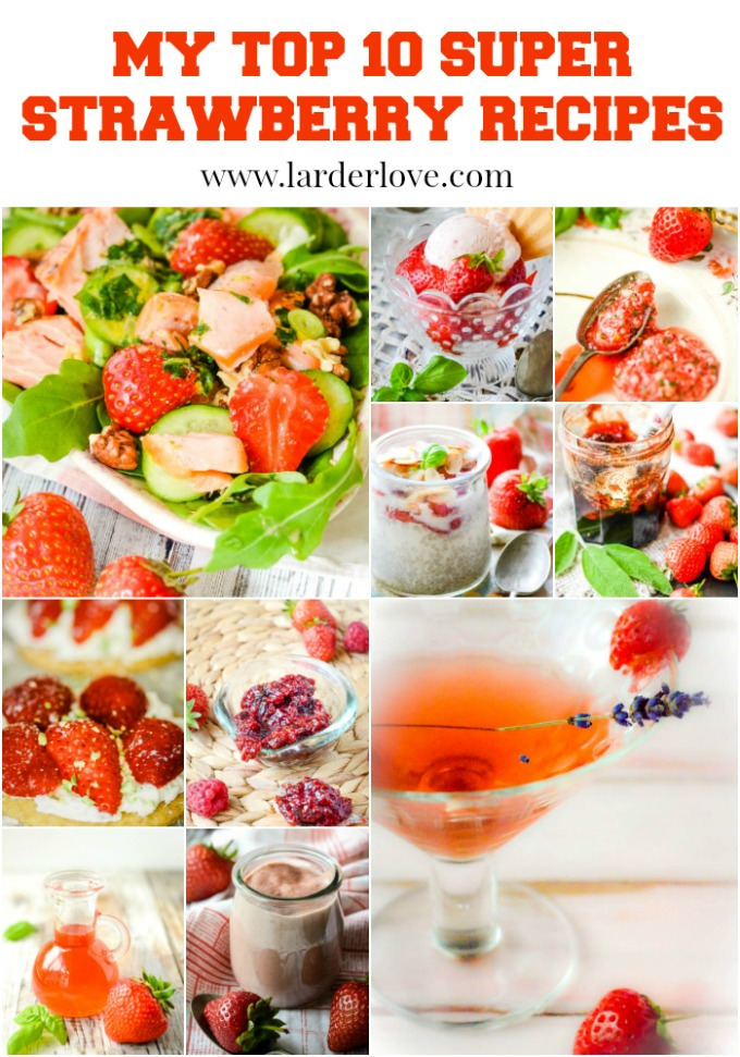 Ny top ten super strawberry recipes for summer, everything from sugar free parfait to strawberry and lavender gin. Strawberry and salmon salad to quirky jams too.