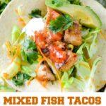 mixed fish tacos